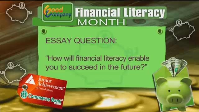 Good High School Essay Topics Financial Literacy Month Kick Off Com Peoria Area News Join Us All Month  Long For Financial Expository Essay Thesis Statement also Othello Essay Thesis Financial Literacy Essay Financial Literacy Video Essay Contest  Essay Paper Help